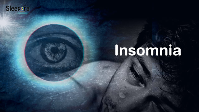 What is Insomnia - Insomnia Problem